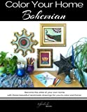 Color Your Home Bohemian: A Bohemian Home Décor Book / Adult Coloring Book – Become the artist of your own home with these beautiful handmade drawings for you to color and frame.