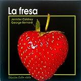 La Fresa, Jennifer Coldrey, George Bernard, 8423626539