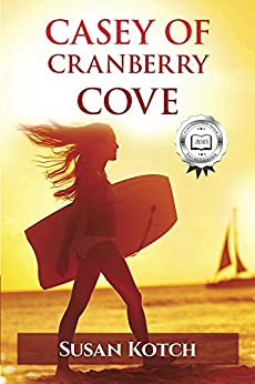 Casey of Cranberry Cove (Casey Whitman Cranberry Cove Book 1) by [Kotch, Susan]