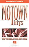 Motown Hits: Melody Line, Chords and Lyrics for Keyboard, Guitar, Vocal
