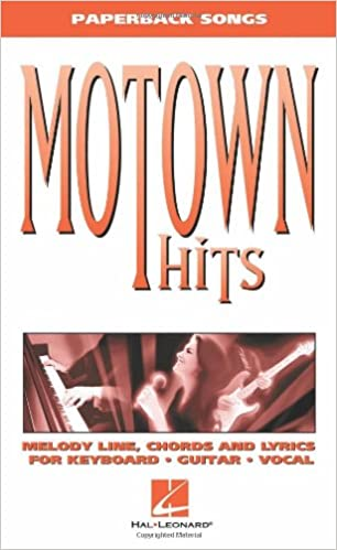 ?FULL? Motown Hits: Melody Line, Chords And Lyrics For Keyboard, Guitar, Vocal. asking please Limited Locust Latest ambitos