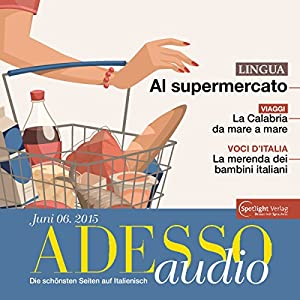 ADESSO audio - Al supermercato. 6/2015 Hörbuch