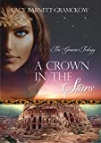 Download A Crown In The Stars (The Genesis Trilogy) in PDF ePUB Free Online