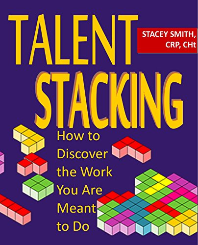 Download PDF Talent Stacking - How to Discover the Work You Are Meant to Do
