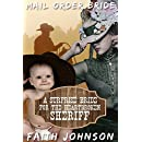 Mail Order Bride: A Surprise Bride for the Heartbroken Sheriff: Clean and Wholesome Western Historical Romance (Mail Order Brides and Babies Series Book 3)