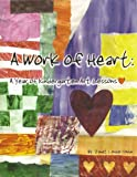 A Work of Heart, Janet Louise Conlin, 0979540607