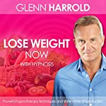 Lose Weight Now | Glenn Harrold