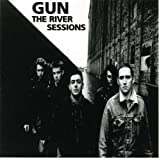 GUN / THE RIVER SESSIONS