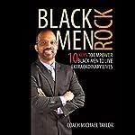 Black Men Rock! | Michael Taylor