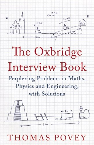 Download The Oxbridge Interview Book Perplexing Problems In