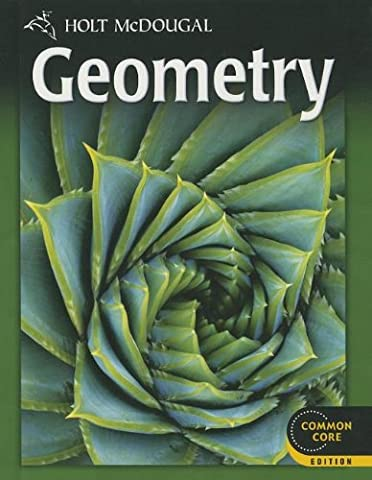 Holt McDougal Geometry: Student Edition 2012 - Geometry Common Core