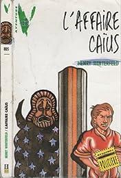 L' Affaire Caïus