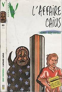 L'affaire Caïus par Winterfeld