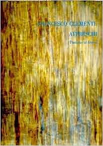 Francesco Clemente Affreschi: Pinturas al fresco: Rainer Crone, Diego