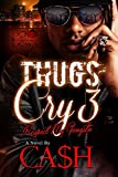 Thugs Cry 3: Respect My Gangsta
