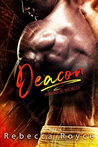 Deacon (Warrior World Book 1)