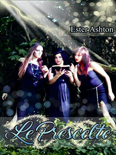 Le Prescelte (Italian Edition)