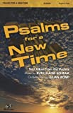 Psalms for a New Time, Schram, Ruth Elaine, Bond, Julian, 0757916511