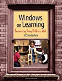 Windows on Learning, Judy Harris Helm and Sallee Beneke, 0807747866