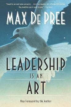 Leadership Is an Art by [Depree, Max]