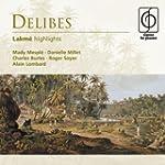 Delibes: Lakm� (highlights)