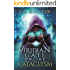 Viridian Gate Online: Cataclysm: A litRPG Adventure (The Viridian Gate Archives Book 1)