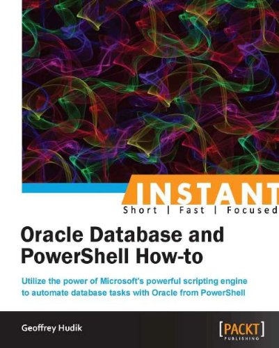 Instant Oracle Database and PowerShell How-to Pdf