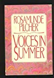 Voices in Summer, Rosamunde Pilcher, 031285076X