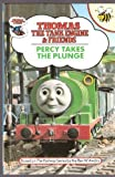 Percy Takes the Plunge (Thomas the Tank Engine & Friends)