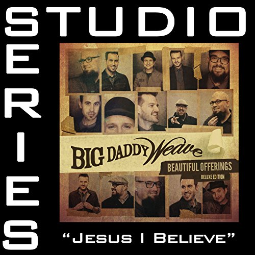 Jesus I Believe (Medium Key Performance Track Without Background Vocals)