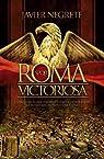 Roma victoriosa par Negrete
