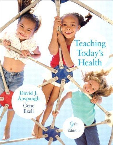 Teaching Todays Health, 9TH EDITION