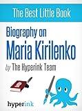 Maria Kirilenko: A Biography