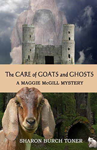 The Care of Goats and Ghosts (Maggie McGill Mysteries Book 8)