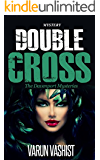 Mystery: Double Cross (Mystery Crime Thriller and books murder mystery suspense)