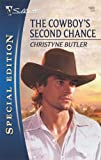 The Cowboy's Second Chance, Christyne Butler, 0373654626