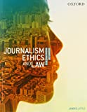 Journalism Ethics and Law : Stories of Media Practice, Little, Janine, 0195522257