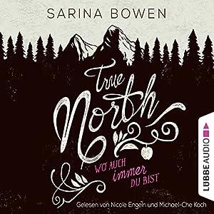 True North: Wo auch immer du bist (Vermont 1) Hörbuch