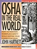 img - for OSHA in the Real World: How to Maintain WorkPlace Safety while Keeping Your Competitive Edge book / textbook / text book