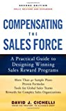 img - for Compensating the Sales Force: A Practical Guide to Designing Winning Sales Reward Programs, Second Edition 2nd by Cichelli, David J. (2010) Hardcover book / textbook / text book