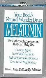 Melatonin: Natural Wonder Drug: Combat Aging, Boost Immunity, Reduce ...