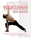 Weightlessness: Integrated Exercise: Yoga, Pilates, and Chi Kung