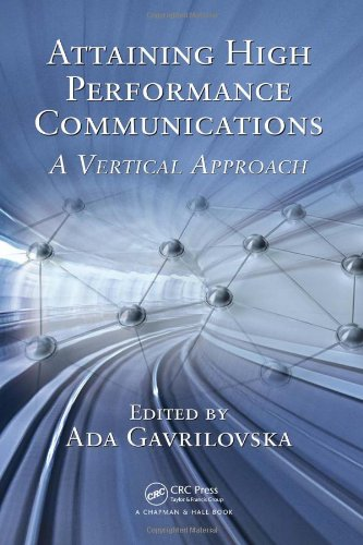 Attaining High Performance Communications: A Vertical Approach by Brand: Chapman and Hall/CRC