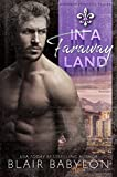 In A Faraway Land: Billionaires in Disguise: Flicka (Runaway Princess Book 3)