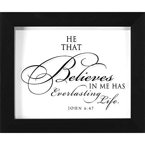 He That Believes In Me Calligraphy Glass 10 x 8 Wood Framed Wall Sign - Framed Plaque Glass