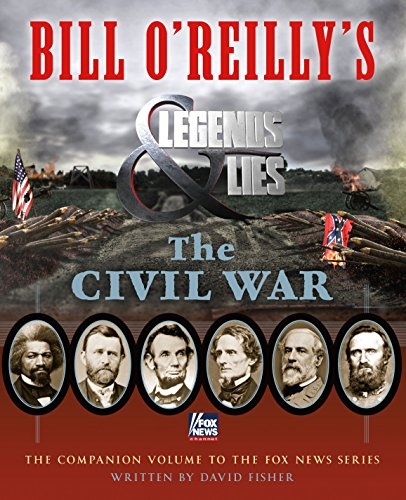 (Bill O'Reilly's Legends and Lies: The Civil War)