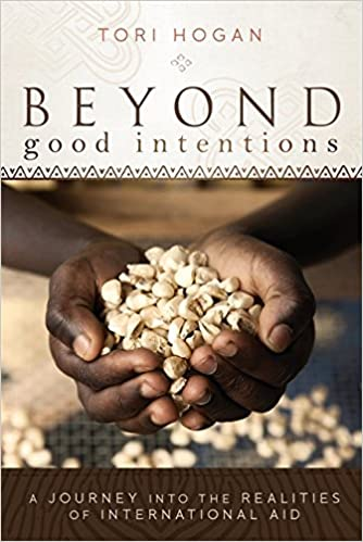 Amazon com: Beyond Good Intentions: A Journey into the
