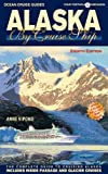 Alaska By Cruise Ship - 8th Edition (Ocean Cruise Guides)
