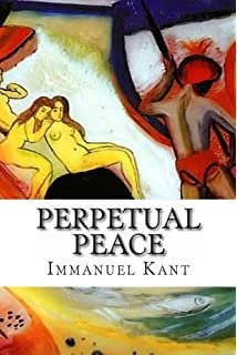 Perpetual Peace and Other Essays on Politics, History, and Morals: A ...