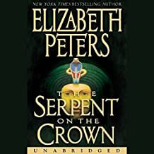 The Serpent on the Crown: The Amelia Peabody Series, Book 17